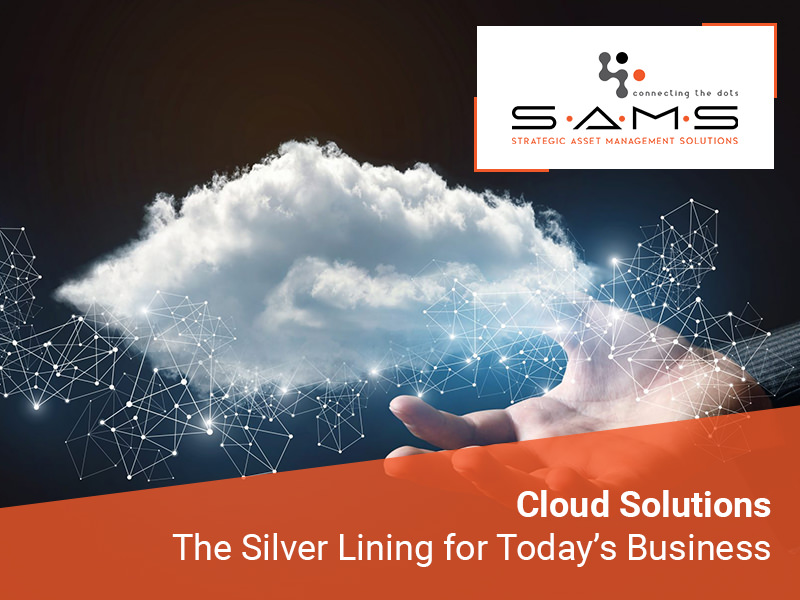 Cloud Solutions The Silver Lining for Todays Business