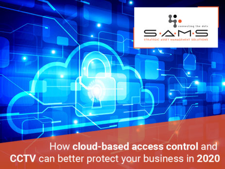 How cloud-based access control and CCTV can better protect your business in 2020